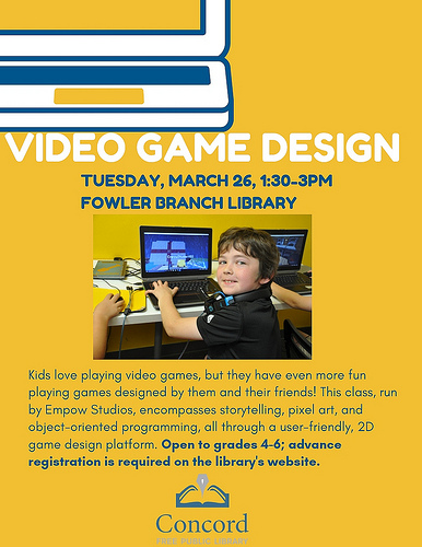 March Video Game Design For Kids Library News News Events Concord Free Public Library