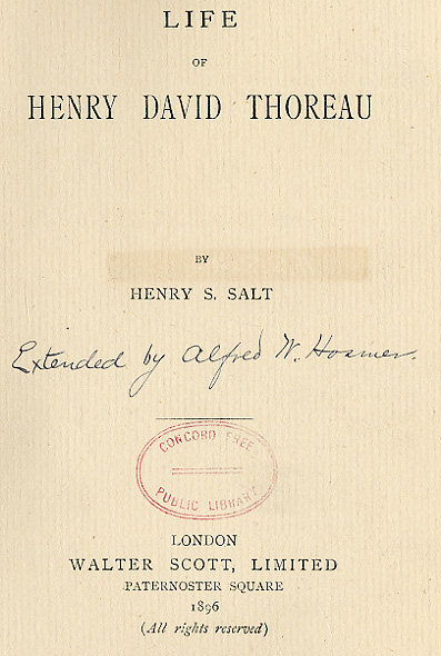collecting transcendentalism early collectors and donors alfred 18 henry stephens salt as enhanced by alfred winslow hosmer life of henry david thoreau london walter scott 1896 alfred hosmer s grangerized