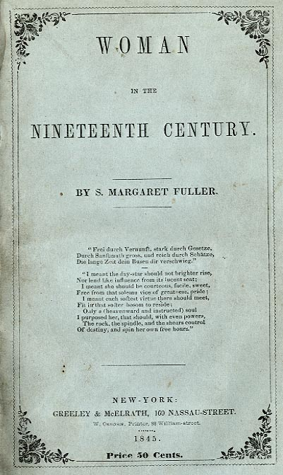 margaret fuller woman in the nineteenth century summary