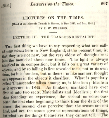 the transcendentalist essay by emerson Ralph waldo emerson essays the transcendentalist a lecture read at the masonic temple, boston, january, 1842  is popularly called at the present day transcendental although, as we have said, there is no pure transcendentalist, yet the tendency to respect the intuitions, and to give them, at least in our creed, all authority over our.