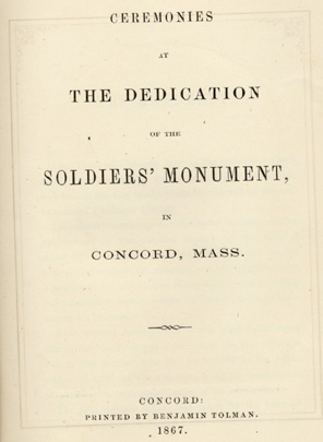 Ralph Waldo Emerson.  Address, in Ceremonies at the Dedication of the Soldiers' Monument, in Concord, Mass.