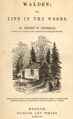 Henry David Thoreau.  Walden; or, Life in the Woods, 1854.