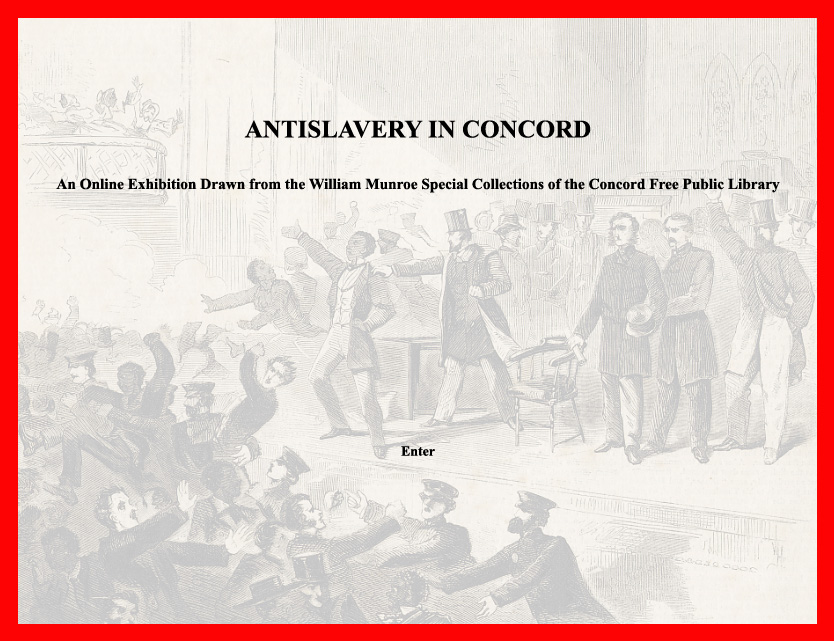 front page to the online exhibit Anitslavery in Concord