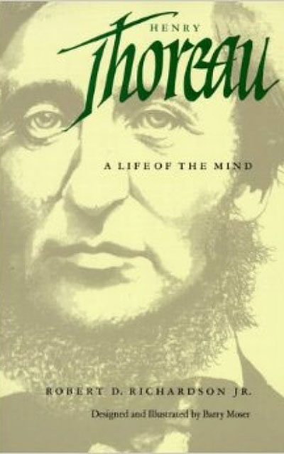 Thoreau, a life of the mind by Robert Richardson