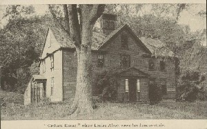 'Orchard  	House,' where Louisa Alcott wrote her famous stories; early 20th century