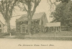 The Antiquarian House, 	 Concord, Mass.; early 20th century